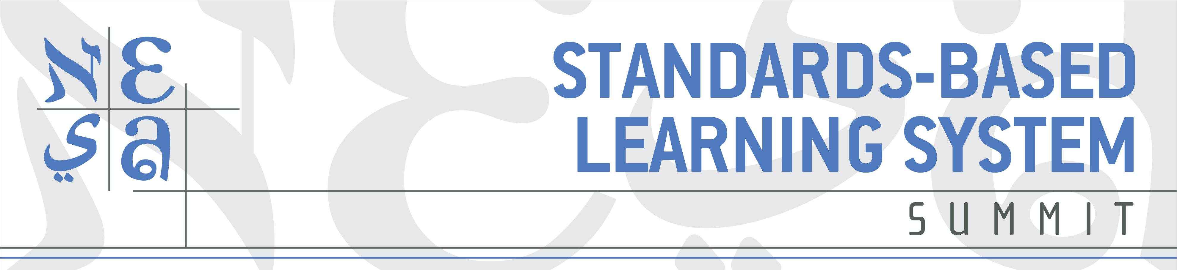 Standards-Based Learning System Summit